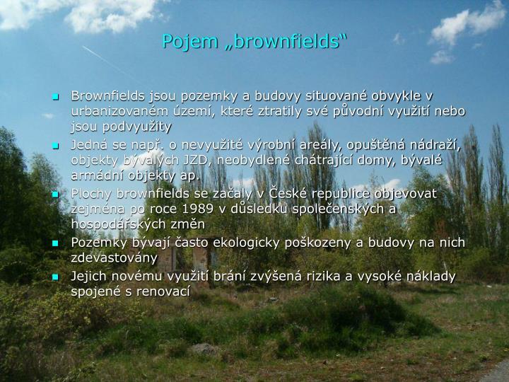 """Pojem """"brownfields"""""""