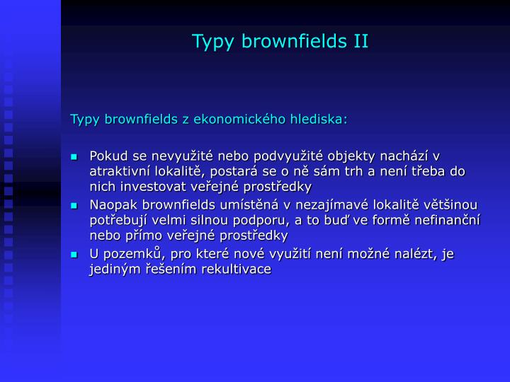 Typy brownfields II