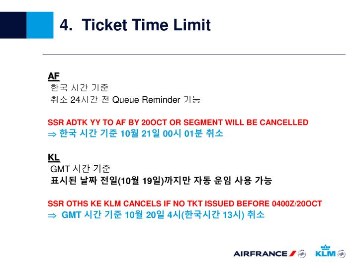 4.  Ticket Time Limit