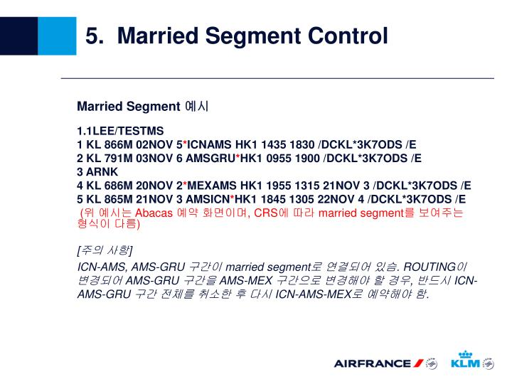 5.  Married Segment Control