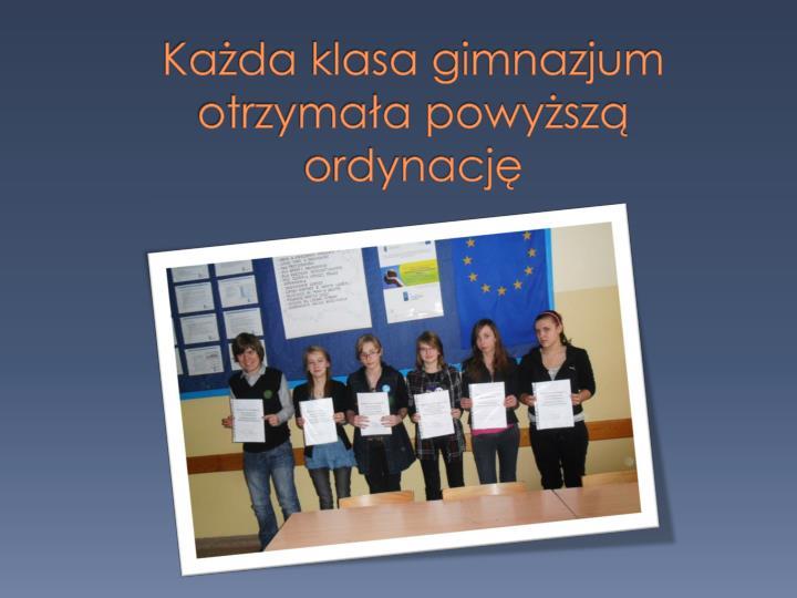 Każda klasa gimnazjum otrzymała powyższą ordynację