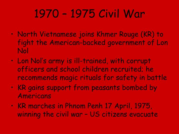 1970 – 1975 Civil War