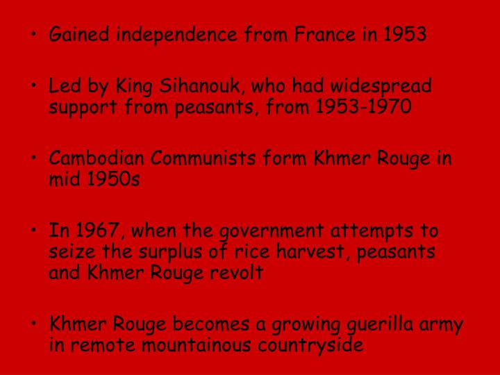 Gained independence from France in 1953