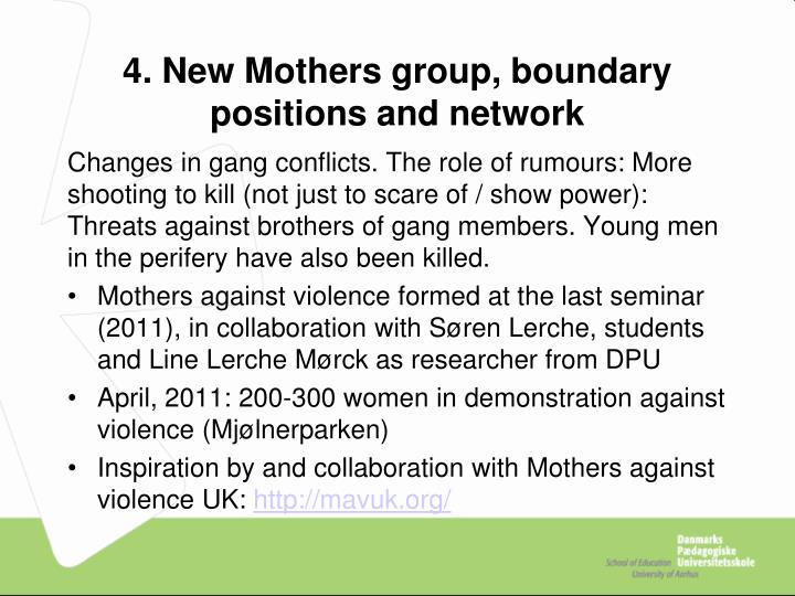 4. New Mothers group, boundary positions and network
