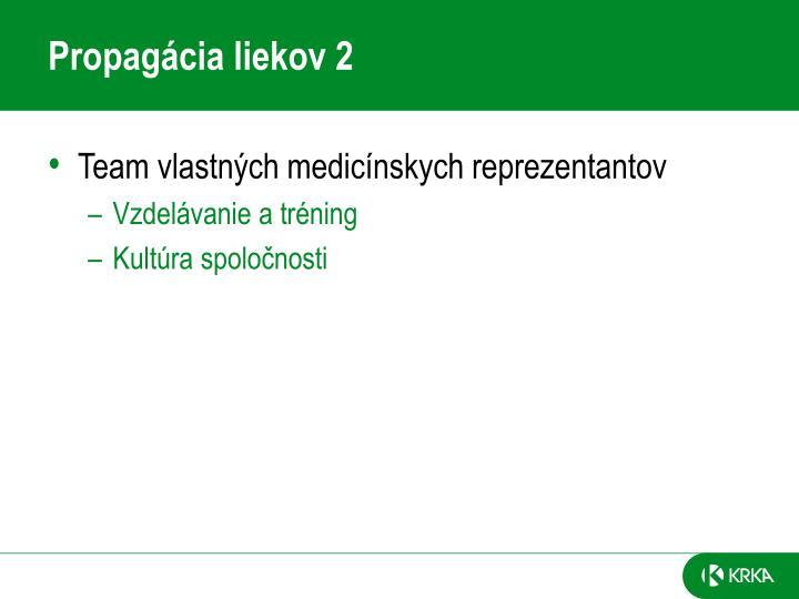 Propagácia liekov 2