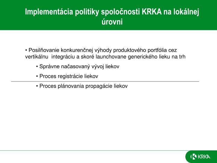 Implementácia politiky spoločnosti KRKA na lokálnej úrovni
