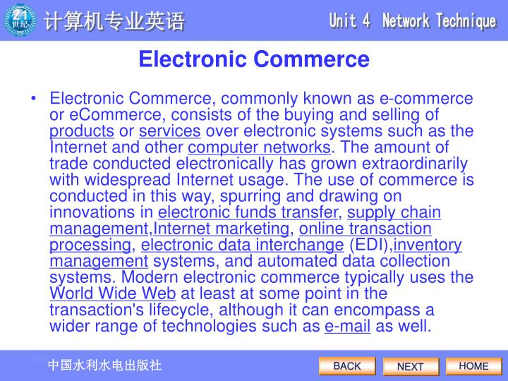 Electronic Commerce, commonly known as e-commerce or eCommerce, consists of the buying and selling of