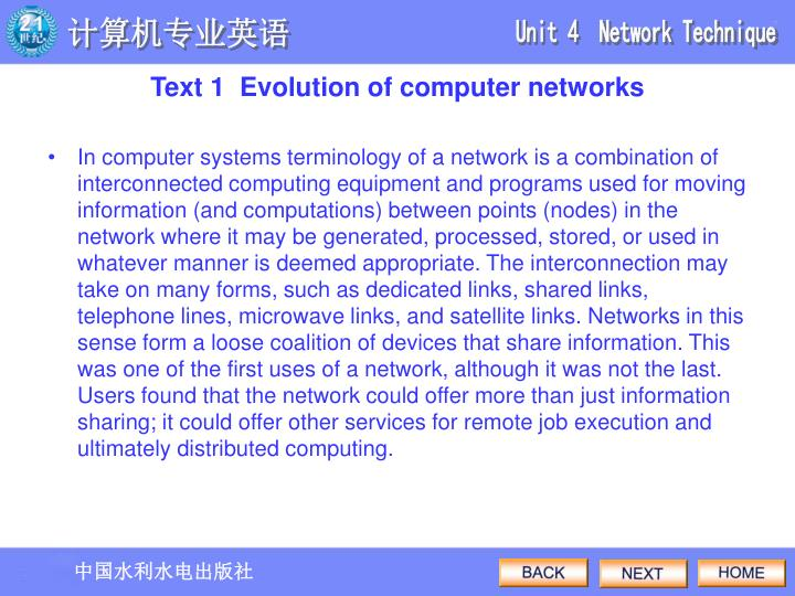 In computer systems terminology of a network is a combination of interconnected computing equipment and programs used for moving information (and computations) between points (nodes) in the network where it may be generated, processed, stored, or used in whatever manner is deemed appropriate. The interconnection may take on many forms, such as dedicated links, shared links, telephone lines, microwave links, and satellite links. Networks in this sense form a loose coalition of devices that share information. This was one of the first uses of a network, although it was not the last. Users found that the network could offer more than just information sharing; it could offer other services for remote job execution and ultimately distributed computing.