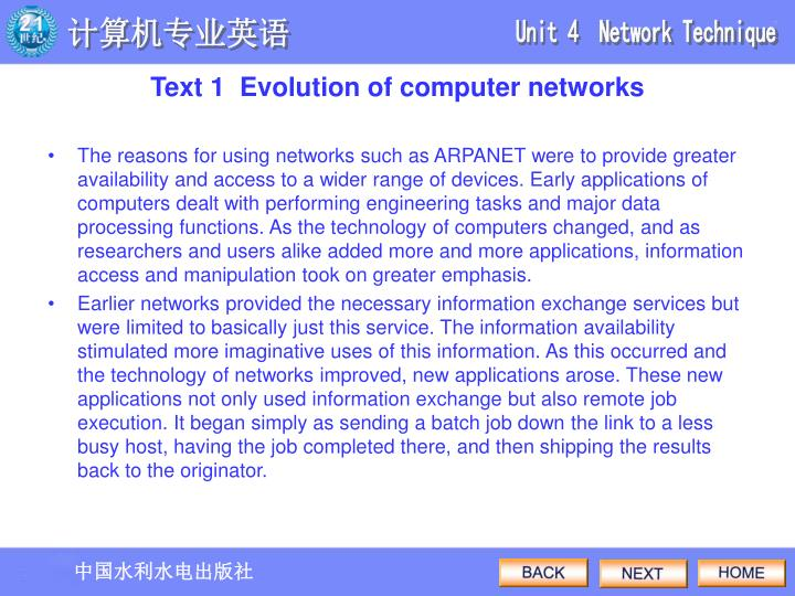 The reasons for using networks such as ARPANET were to provide greater availability and access to a wider range of devices. Early applications of computers dealt with performing engineering tasks and major data processing functions. As the technology of computers changed, and as researchers and users alike added more and more applications, information access and manipulation took on greater emphasis.