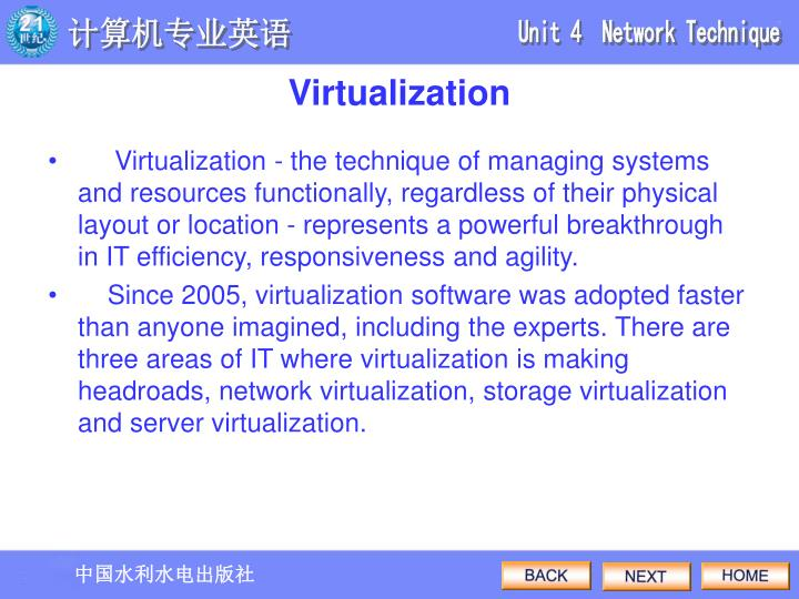 Virtualization - the technique of managing systems and resources functionally, regardless of their physical layout or location - represents a powerful breakthrough in IT efficiency, responsiveness and agility.