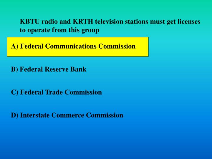 KBTU radio and KRTH television stations must get licenses to operate from this group