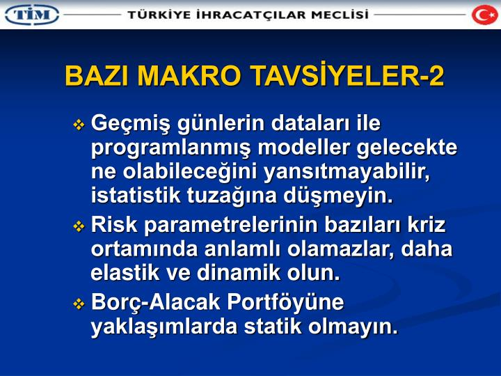 BAZI MAKRO TAVSİYELER-2
