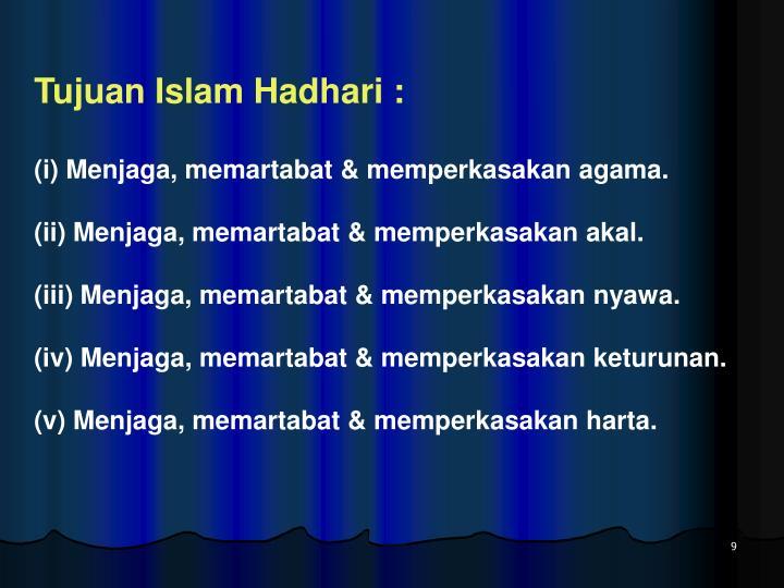 Tujuan Islam Hadhari :