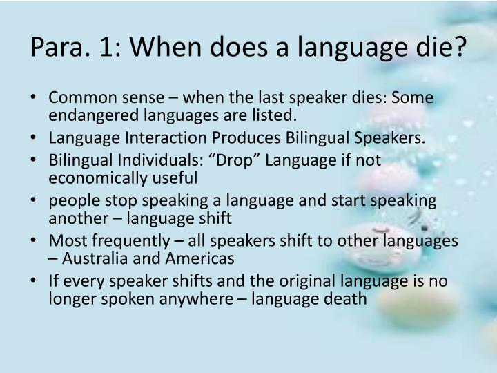 Para. 1: When does a language die?