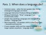 para 1 when does a language die