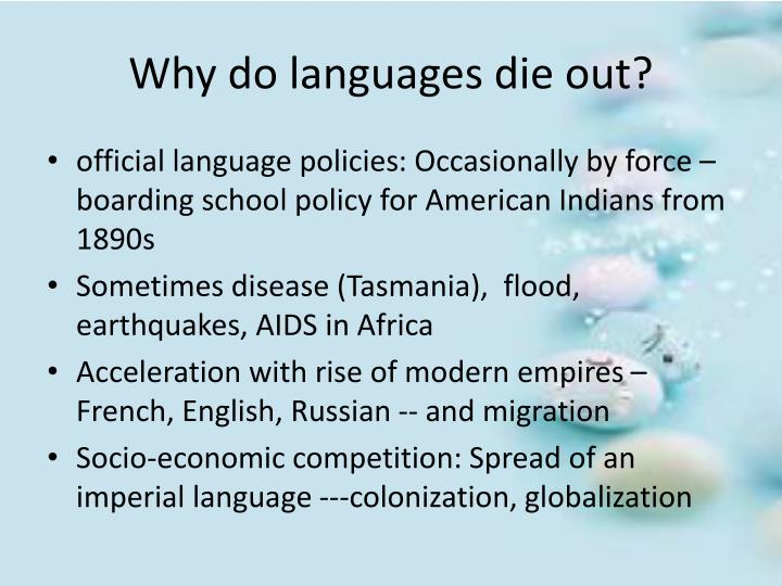 Why do languages die out?