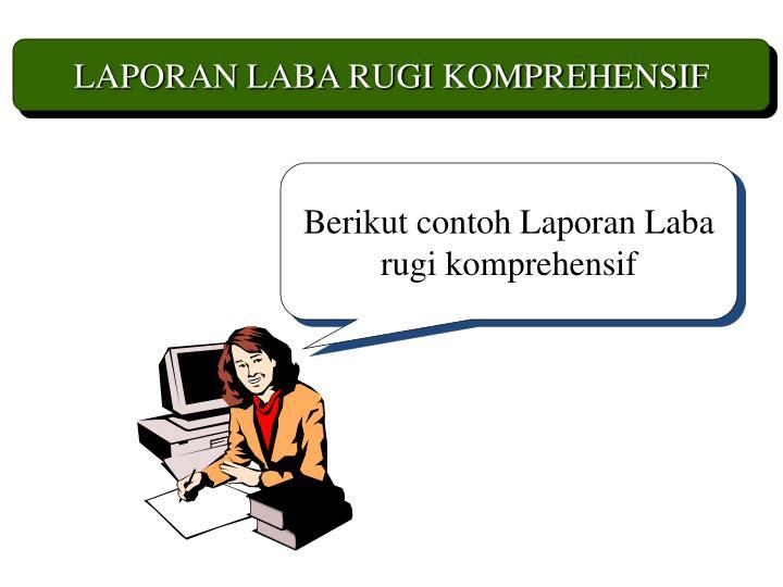 LAPORAN LABA RUGI KOMPREHENSIF