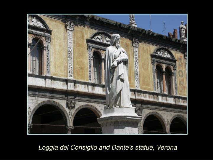 Loggia del Consiglio and Dante's statue, Verona