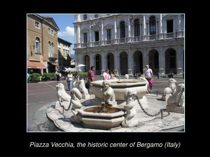 Piazza Vecchia, the historic center of Bergamo (Italy)