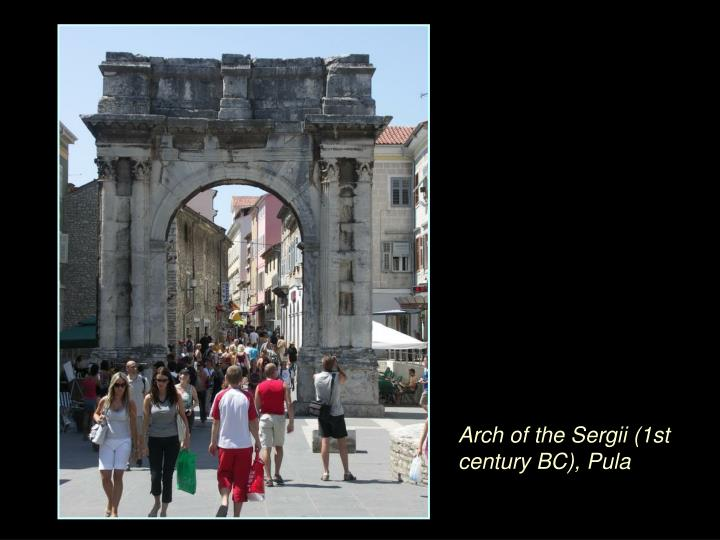 Arch of the Sergii (1st century BC), Pula