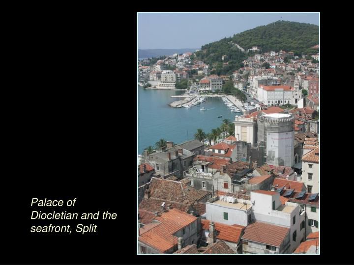 Palace of Diocletian and the seafront, Split