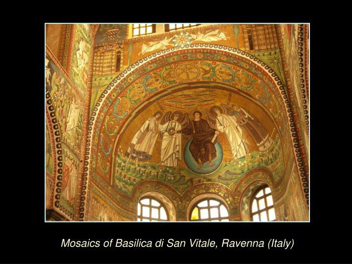 Mosaics of Basilica di San Vitale, Ravenna (Italy)