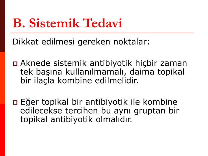 B. Sistemik Tedavi