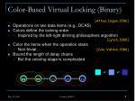 color based virtual locking binary