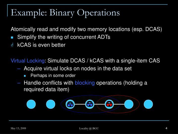 Example: Binary Operations