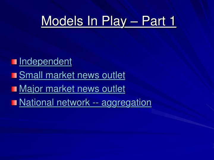 Models In Play – Part 1