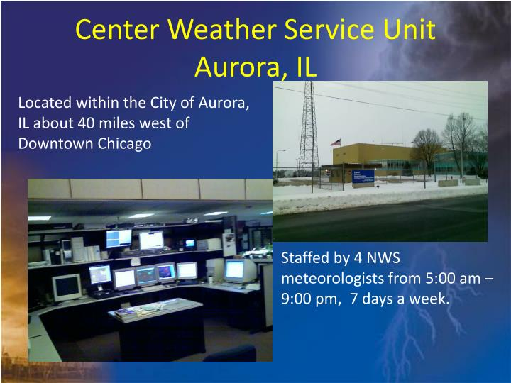 Center Weather Service Unit