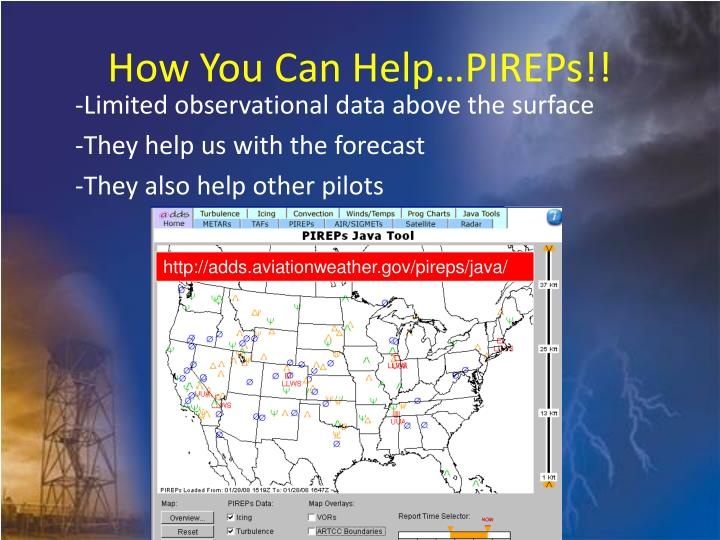How You Can Help…PIREPs!!