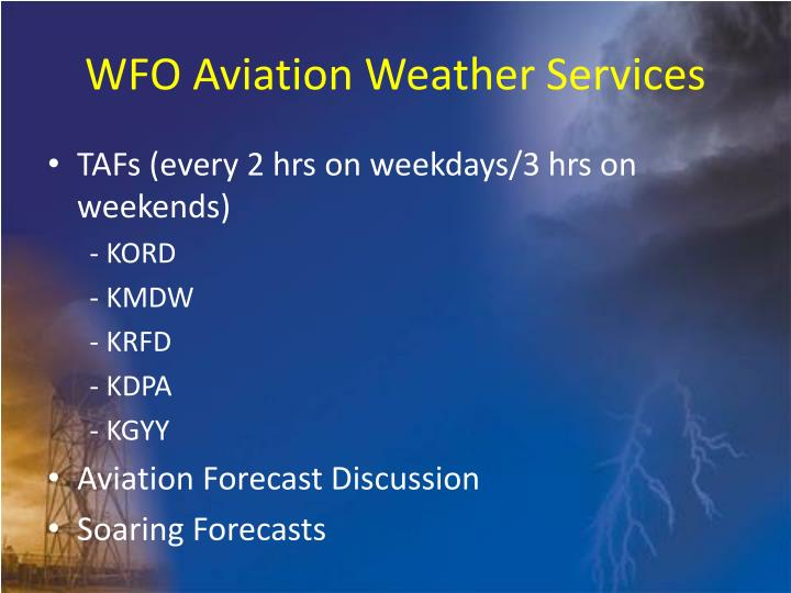 WFO Aviation Weather Services
