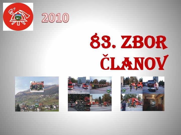 83. ZBOR ČLANOV