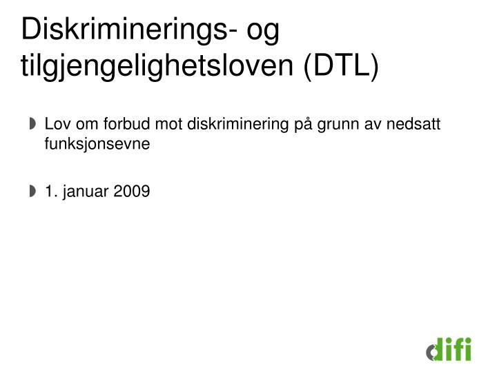 Diskriminerings- og tilgjengelighetsloven (DTL)