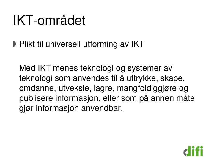 IKT-området