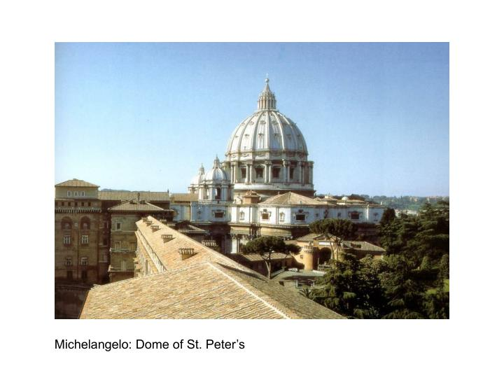Michelangelo: Dome of St. Peter's