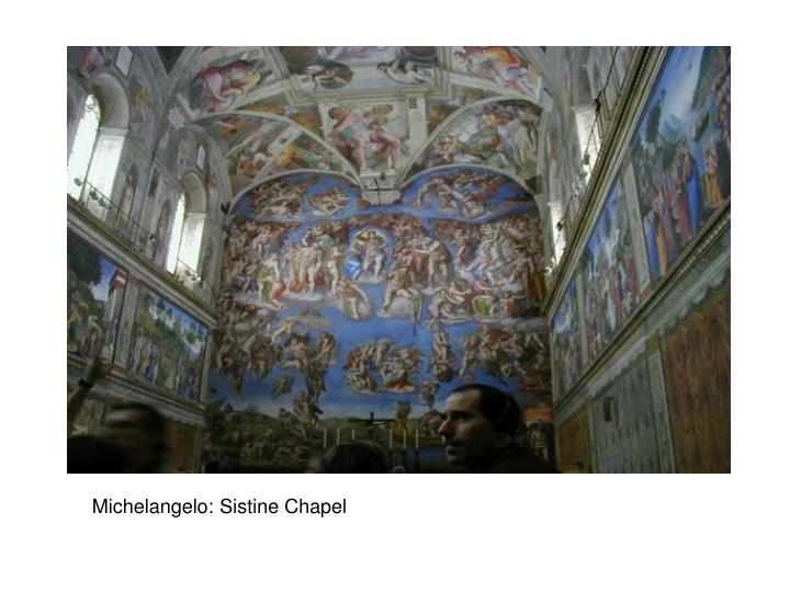 Michelangelo: Sistine Chapel