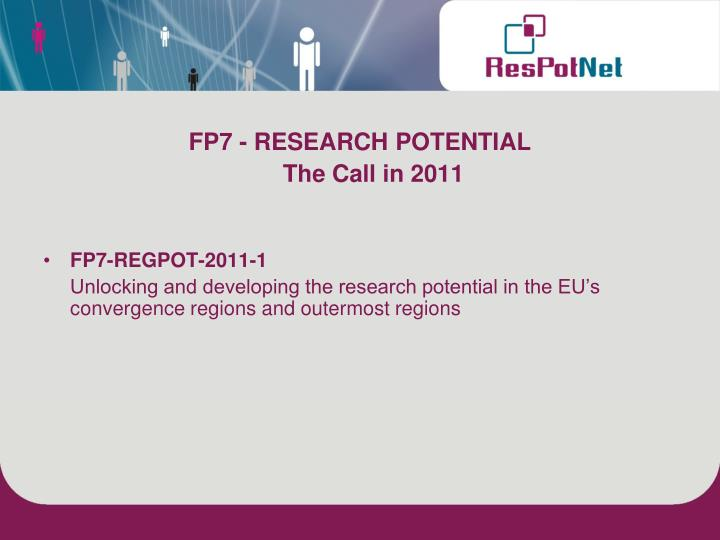 FP7 - RESEARCH POTENTIAL