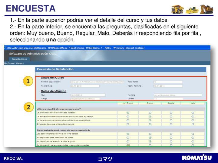 1.- En la parte superior podrás ver el detalle del curso y tus datos.