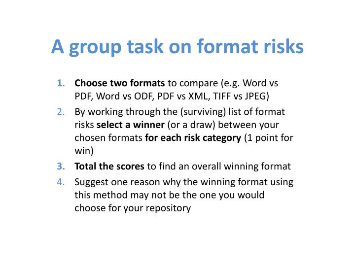 A group task on format risks
