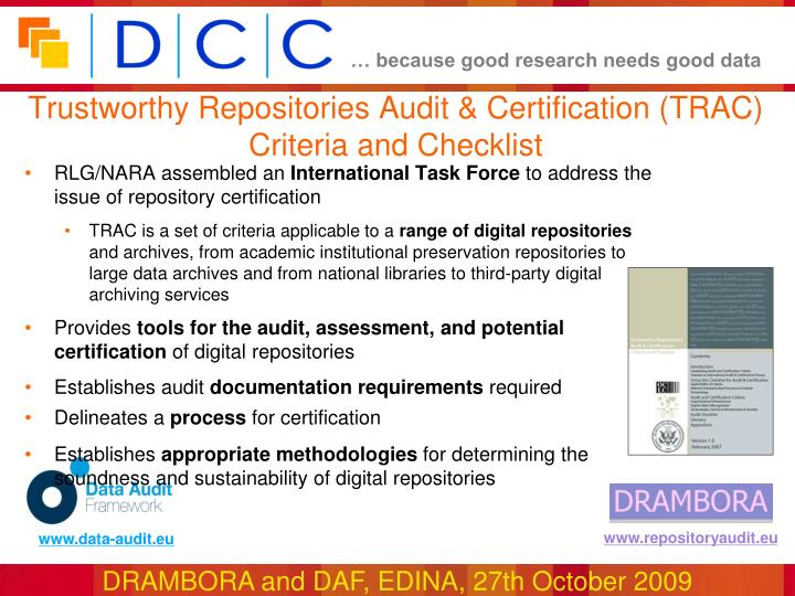 Trustworthy Repositories Audit & Certification (TRAC) Criteria and Checklist