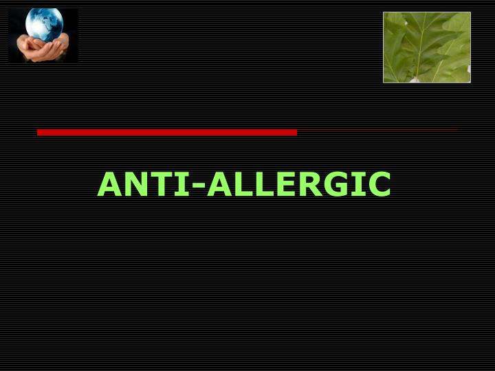 ANTI-ALLERGIC