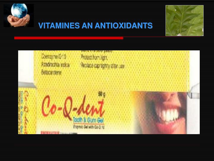 VITAMINES AN ANTIOXIDANTS