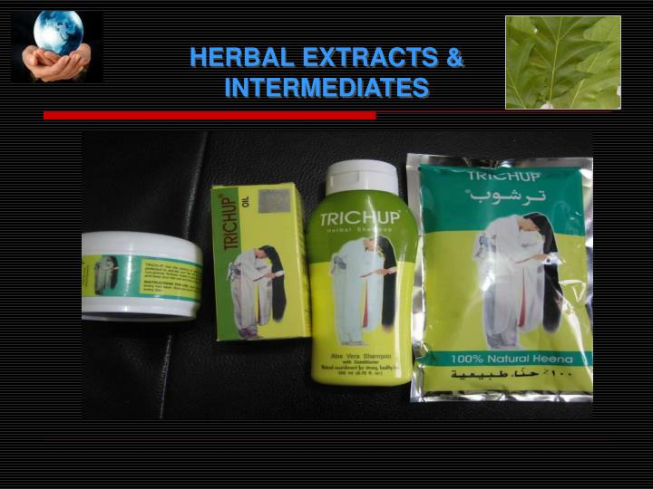 HERBAL EXTRACTS & INTERMEDIATES
