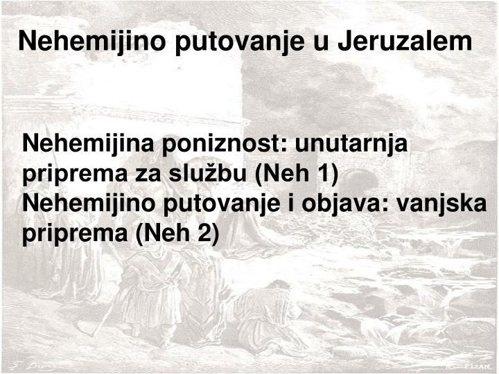 Nehemijino putovanje u Jeruzalem