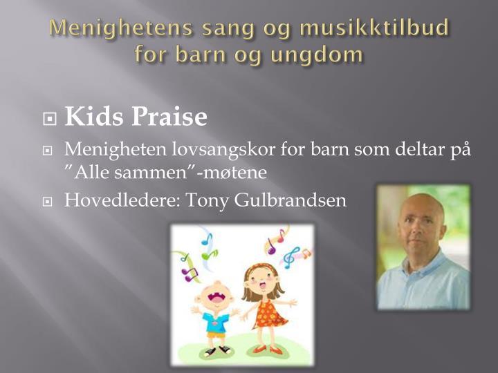 Menighetens sang og musikktilbud for barn og ungdom