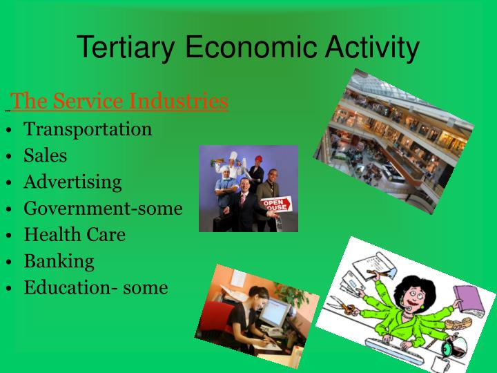 Tertiary Economic Activity