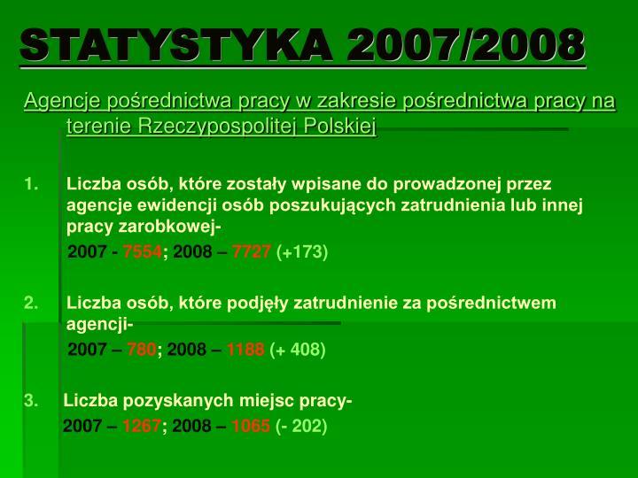 STATYSTYKA 2007/2008