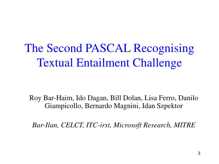 The second pascal recognising textual entailment challenge